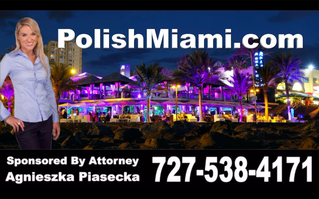 Polish, Miami, Attorney, Lawyer, Florida, USA, Polski, Prawnik, Adwokat, Floryda, Agnieszka Piasecka, Aga Piasecka, Piasecka